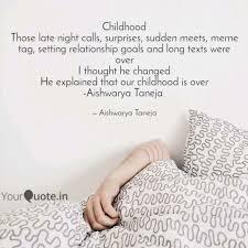 childhood those late nigh quotes writings by aishwarya