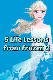 life lessons and moral value in disney s frozen elsa and