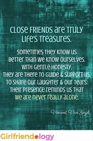 friendship quotes close friends are truly life s treasures