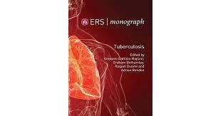 Tuberculosis (ERS Monograph) by Giovanni Battista Migliori