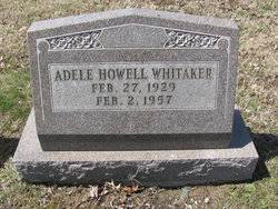 Adele Howell Whitaker (1929-1957) - Find A Grave Memorial