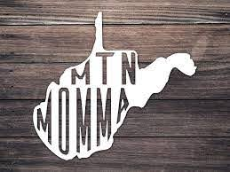 Amazon Com Mountain Momma West Virginia Decal 4 5 Inch 4 5 Mountain Momma Car Sticker Wv Country Roads State Decal Wvu Mountaineers Yeti State Car Decal Adventure Decal Wv Roots Handmade