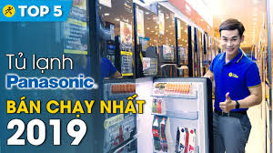 Top 10 tủ lạnh Panasonic bán chạy nhất Điện máy XANH năm 2019