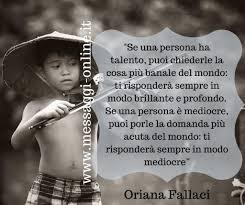 Oriana Fallaci : frasi , aforismi e citazioni di Oriana Fallaci