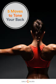 5 no equipment back exercises daily burn