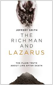 The Rich Man and Lazarus by Jeffery Smith - EP Books: The store for books  from Evangelical Press and Bryntirion Press