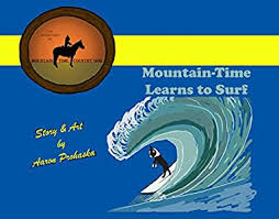 Amazon.com: Mountain-Time Learns to Surf (The Adventures of Mountain-Time  Country Dog Book 1) eBook: Prohaska, Aaron: Kindle Store