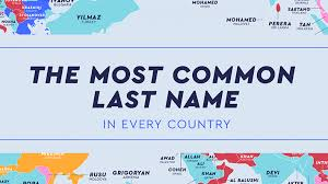 Most Common Last Name in Every Country ...