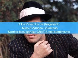 A Un Passo Da Te (Ragione E Sentimento) - Mina & Adriano Celentano - Basi  karaoke Midi gratis
