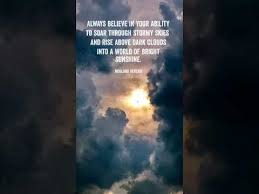 sunshine quotes clouds quotes stormy skies quotes believe quotes