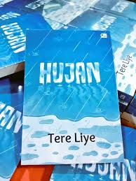 hujan quotes by tere liye muthia s blog