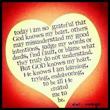 i am so grateful that god knows my heart words