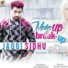 makeup s breakup jaggi sidhu saubhaya