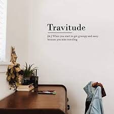 Amazon Com Vinyl Wall Art Decal Travitude When You Miss Traveling 10 X 30 Trendy Funny Optimistic Travel Quote Bedroom Living Room Office Coffee Shop Agency Travelers Decor Arts Crafts