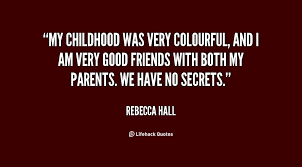 my childhood was very colourful and i am very good friends