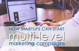 How Startups Can Start Multi-Level Marketing Campaigns | Small ...