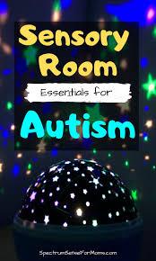 Essential Sensory Room Ideas For Autism Spectrum Sense For Moms