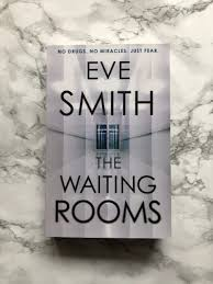 The Waiting Rooms, Eve Smith: Book Review - BookmarkThat