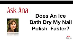 does an ice bath dry nail polish fast