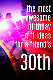20 gift ideas for your friend s 30th