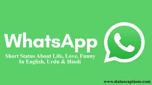 whatsapp short status about life love