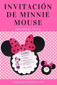 Invitacion De Minnie Mouse Con Moldes Gratis Minniemouse