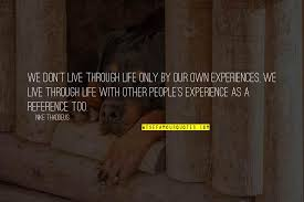 life is learning experience quotes top famous quotes about