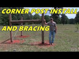 Corner Post Installation And Bracing Detailed Video Youtube