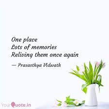 one place lots of memorie quotes writings by prasasthya