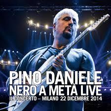 PINO DANIELE - Nero a Meta Live-Il Concerto-Milano - Amazon.com Music