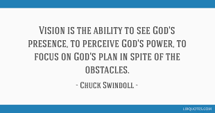 vision is the ability to see god s presence to perceive god s