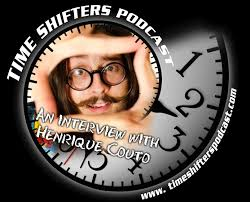 An Interview with Henrique Couto – The Time Shifters Podcast