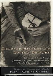 Beloved Sisters and Loving Friends: Letters from Rebecca Primus of ...