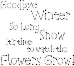 goodbye winter spring poems for kids spring quotes springtime