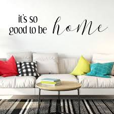Good To Be Home Quote Lettering Living Room Vinyl Decor Wall Decal Customvinyldecor Com