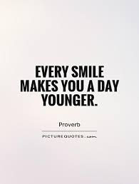 every smile makes you a day younger picture quotes