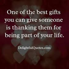 best of quotes on thanking someone for being in your life