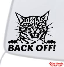 Angry Cat Back Off Vinyl Decal Sticker Car Window Bumper Grumpy Get Off My Ass For Sale Online