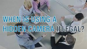 When Is Using A Hidden Camera Illegal