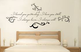 Loved You Yesterday Love You Still Wall Decal Trading Phrases