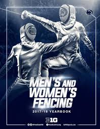 2017 18 Penn State Fencing Yearbook By Penn State Athletics Issuu