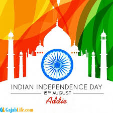 Addie Happy Independence Day wish Images - August 2020