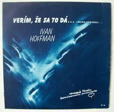 Ivan Hoffman • Verím, Že Sa To Dá... (I Believe It's Possible) LP   Apesound