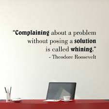 Belvedere Designs Llc Is Called Whining Office Theodore Roosevelt Quotes Wall Decal Wayfair