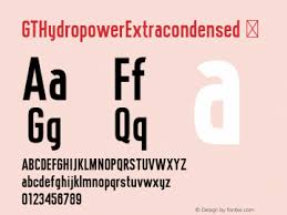gthydropowerextracondensed font gt
