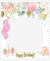 Frame Pictureframe Happybirthday Happyday Unico Invitaciones De Unicornio Para Editar Hd Png Download 1024x1216 2129004 Pngfind