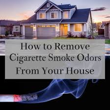 cigarette smoke smell out of your house