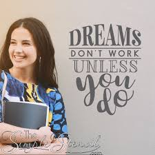 Dreams Don T Work Unless You Do Ii School Wall Decal Wall Lettering Wall Decals The Simple Stencil