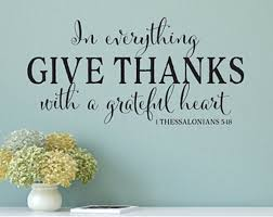 New In Everything Give Thanks Wall Decal 1 Thessalonians Etsy Scripture Wall Decal Scripture Vinyl In Everything Give Thanks
