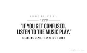 best grateful dead quotes quotesgram